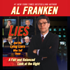 Al Franken - Lies and the Lying Liars Who Tell Them: A Fair and Balanced Look at the Right artwork