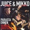 Juice Leskinen & Mikko Alatalo