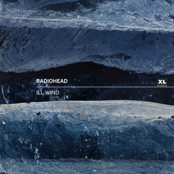 Radiohead - Ill Wind Song Lyrics