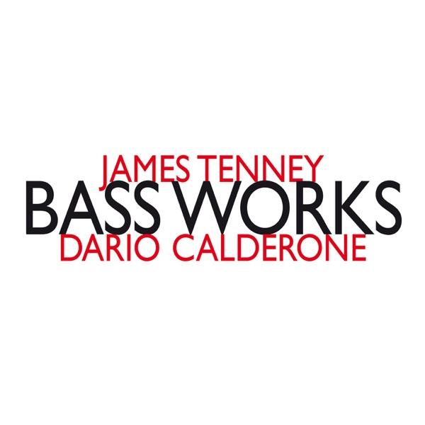 Dario Calderone「James Tenney:...
