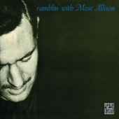 Mose Allison - I Got a Right to Cry