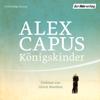 Alex Capus - Königskinder Grafik