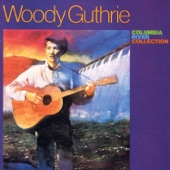 Woody Guthrie - End Of My Line