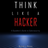 Michael J. Melone - Think Like a Hacker: A Sysadmin's Guide to Cybersecurity (Unabridged)  artwork
