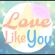 Love Like You - Caleb Hyles