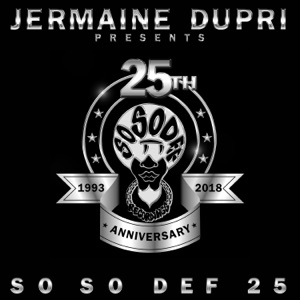 Jermaine Dupri Presents... So So Def 25