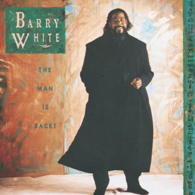 The Man Is Back - Barry White
