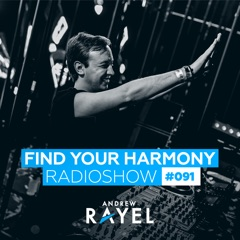 Find Your Harmony Radioshow #091