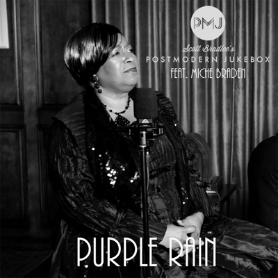 Purple Rain (feat. Miche Braden) - Scott Bradlee's Postmodern Jukebox song