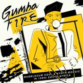 Gumba Fire (Madlakadlaka)
