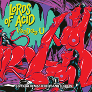 Voodoo-U (Special Remastered Band Edition) - Lords of Acid - Lords of Acid