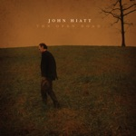 John Hiatt - The Open Road