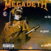 So Far, So Good... So What! (Remastered), Megadeth