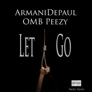 Let Go (feat. OMB Peezy) - Single Mp3 Download