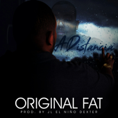 A Distancia - Original Fat