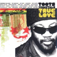 Toots & The Maytals - True Love artwork