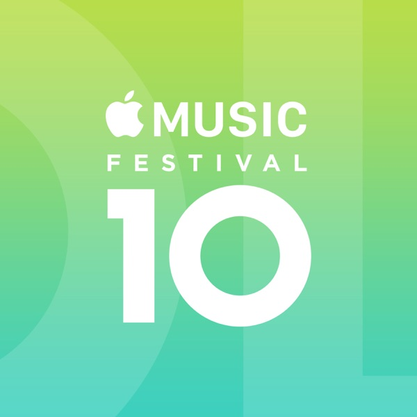 Apple Music Festival: London 2016 (Live)