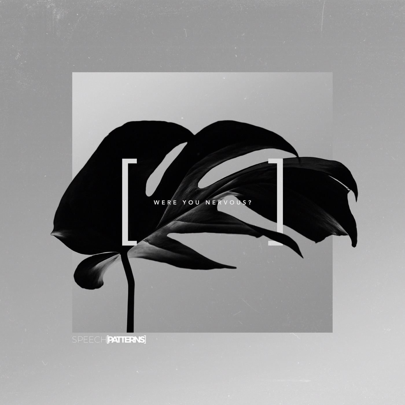 Speech Patterns - Were You Nervous [single] (2018)