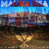 Damon Williams - Maunakea