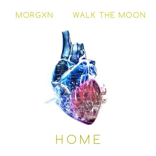 morgxn - home (feat. WALK THE MOON) - Single