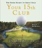 Bob Rotella - Your 15th Club (Abridged) Grafik