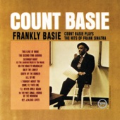Count Basie And His Orchestra - Saturday Night Is The Loneliest Night Of The Week