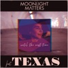 Until the Next Time (feat. Texas) - Single, Moonlight Matters