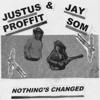 Justus Proffit & Jay Som - Nothing's Changed bild