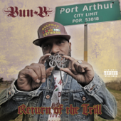 Return Of The Trill-Bun B
