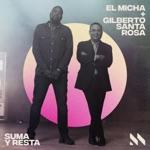 El Micha & Gilberto Santa Rosa - Suma Y Resta