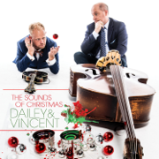 The Sounds of Christmas - Dailey & Vincent