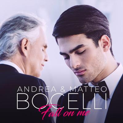 Fall on Me - Andrea Bocelli & Matteo Bocelli song