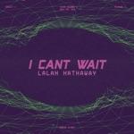 Lalah Hathaway - I Can't Wait