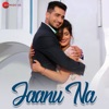 Jaanu Na