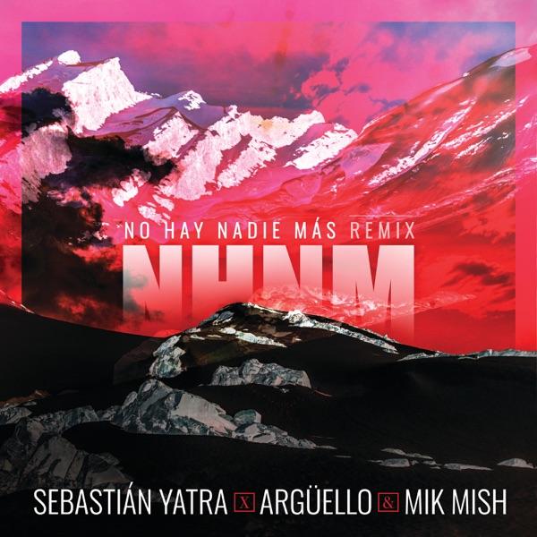 No Hay Nadie Más (Remix) - Single