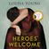 Louisa Young - The Heroes' Welcome