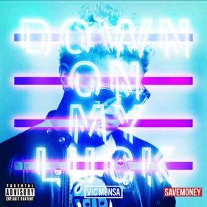 Down On My Luck - Single Mp3 Download
