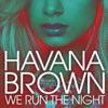 We Run the Night (feat. Pitbull) [Edited] - Single