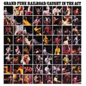 Grand Funk Railroad - Rock 'N Roll Soul (Live) [2003 - Remaster]