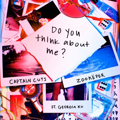 Do You Think About Me (feat. Georgia Ku) - Single MP3 Download