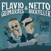 Flávio Guimarães & Netto Rockfeller - El Gringo