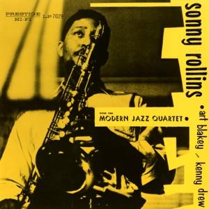 Sonny Rollins with the Modern Jazz Quartet (feat. The Modern Jazz Quartet, Art Blakey & Kenny Drew)