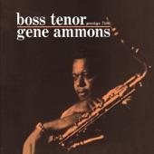 Gene Ammons - Hittin' The Jug (Rudy Van Gelder Remaster)