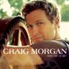 Little Bit of Life - Craig Morgan