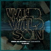 Wild Wild Son (feat. Sam Martin) [Club Mix]