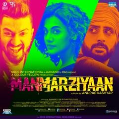 Manmarziyaan (Original Motion Picture Soundtrack)