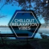 Chillout Relaxation Vibes