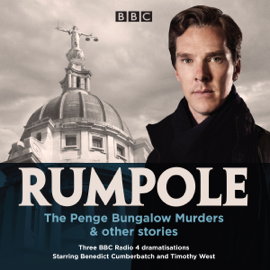 Rumpole: The Penge Bungalow Murders and other stories: Three BBC Radio 4 dramatisations audiobook