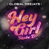 Hey Girl (Shake It) - Single