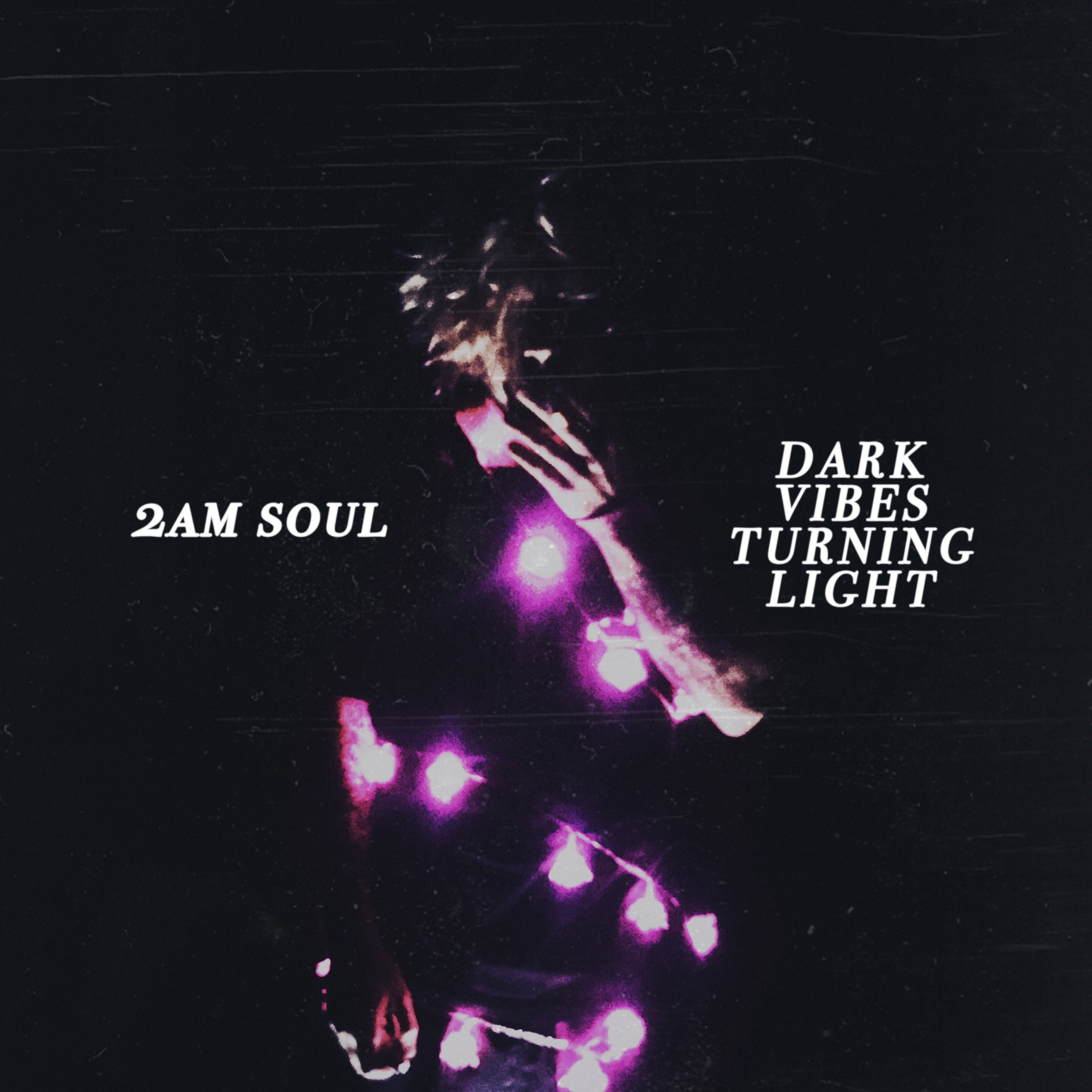 Dark Vibes Turning Light - EP